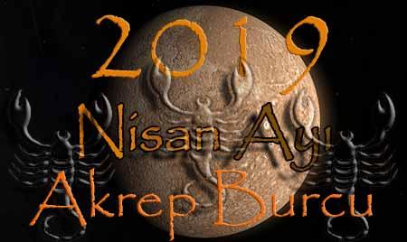 Akrep Burcu 2019 Nisan Ayı Yorumları Akrep Burcu Astroloji